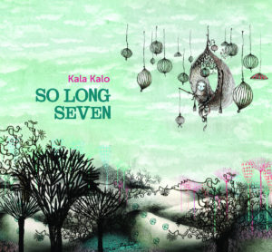 So Long Seven - Kalo Kalo