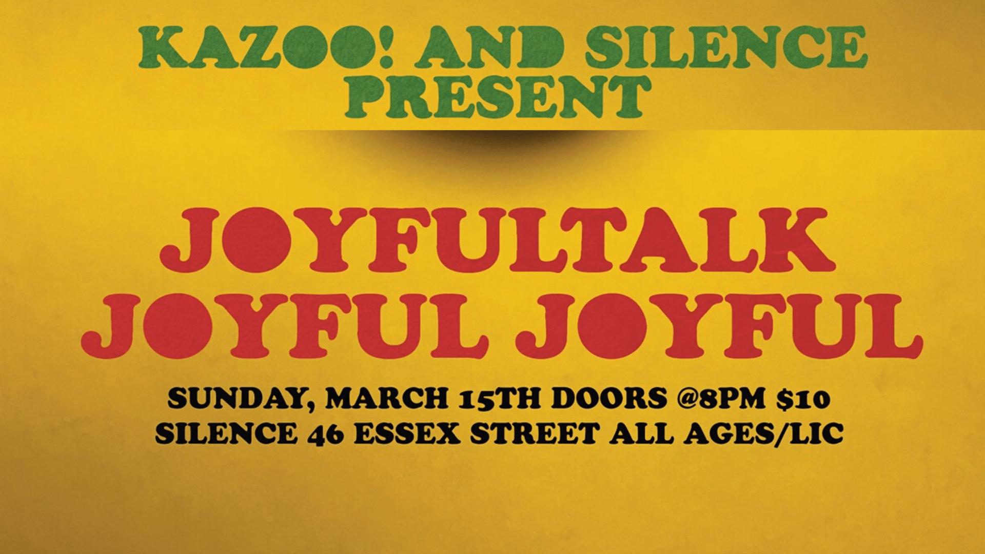 Joyfultalk & Joyful Joyful