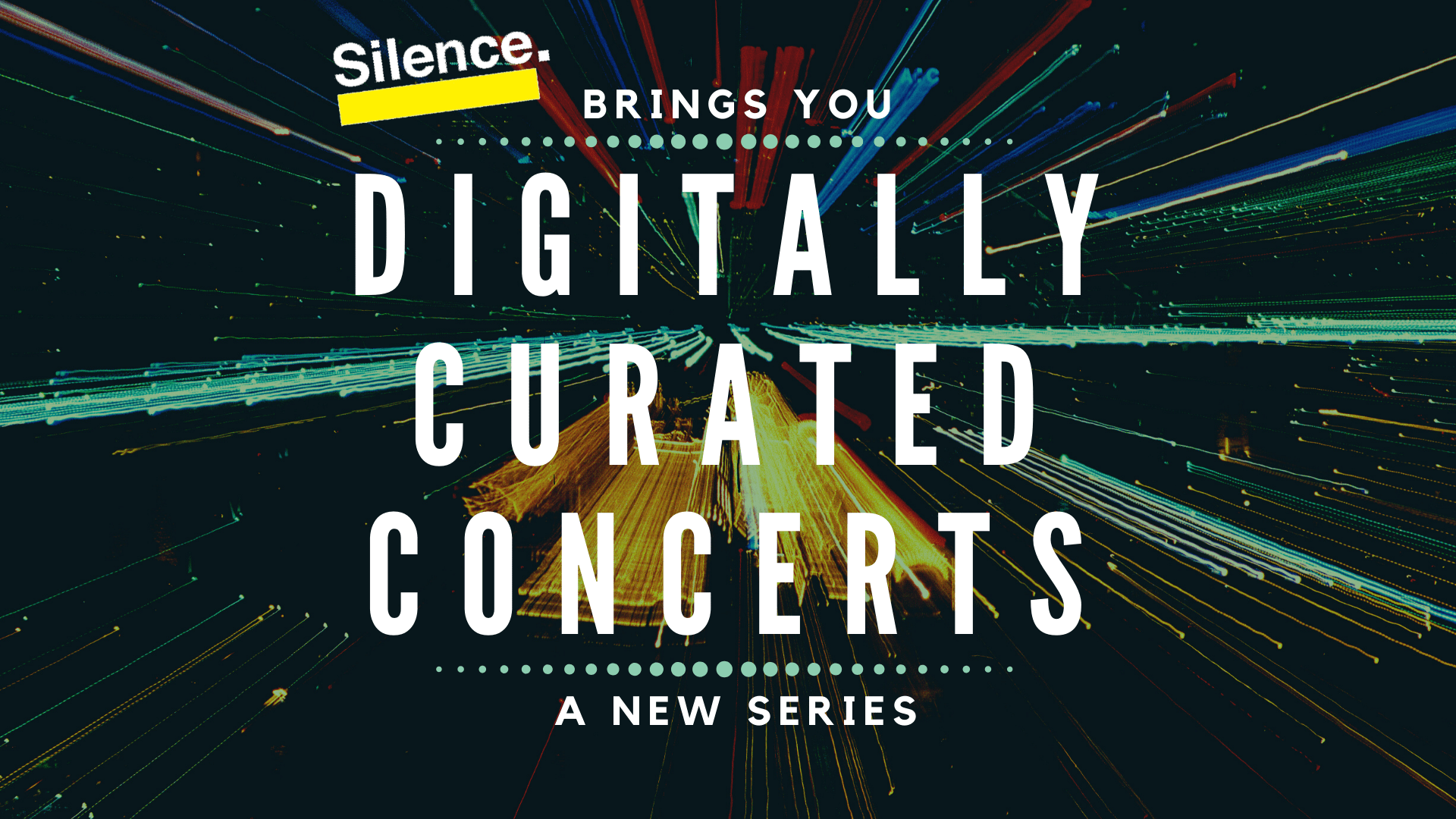 Digitally Curated Concert