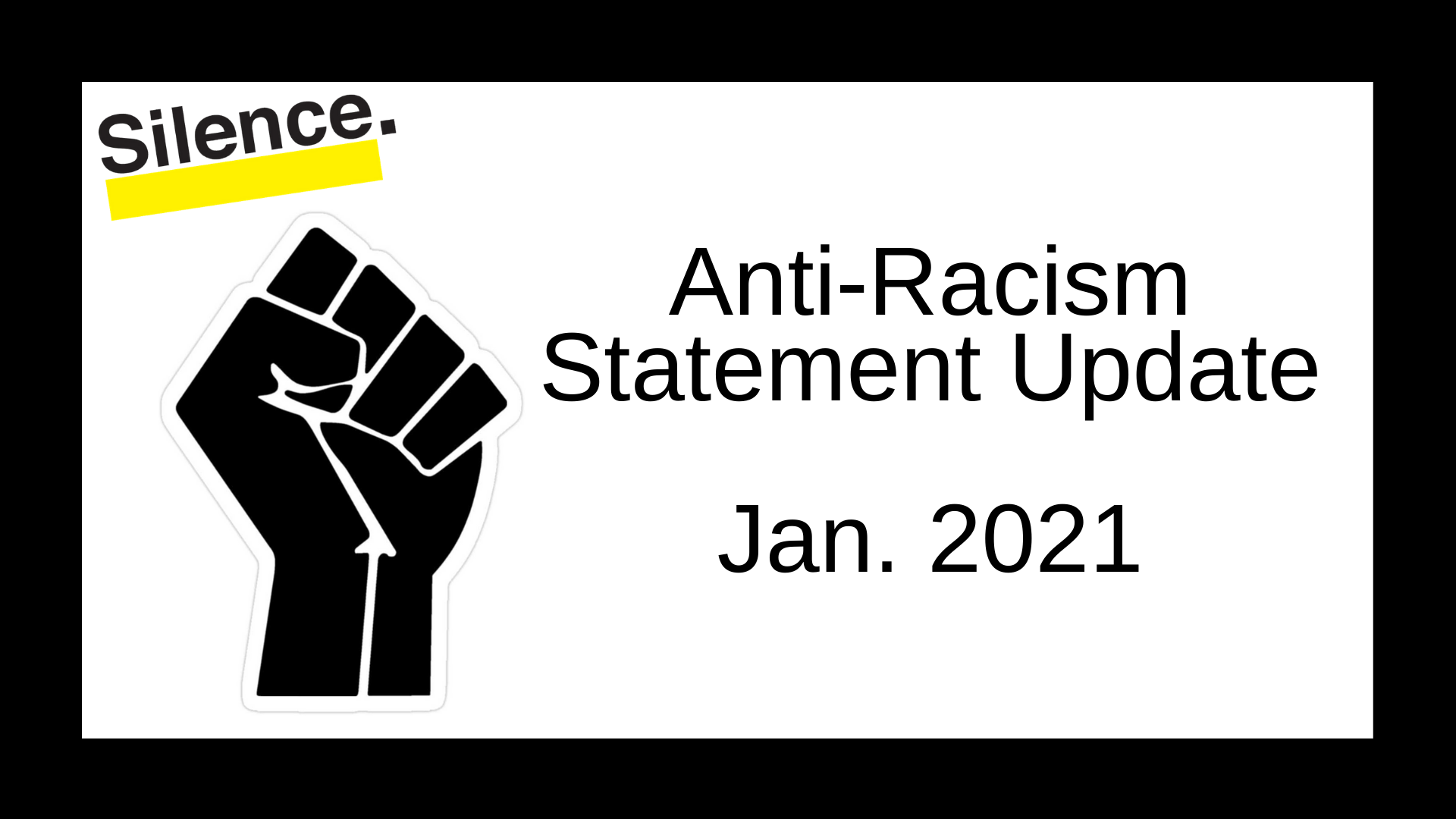 Anti-Racism Statement Update (Jan. 2021)